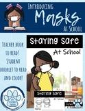 Mask Booklet!  How to Wear Your Mask at School!