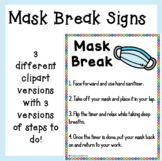 Mask Break Signs