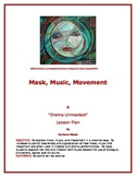 Mask, Music, Movement
