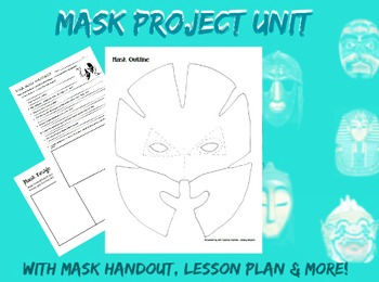 Mask Project Unit Art Lesson Plan with Handouts for Middle School Mask Design