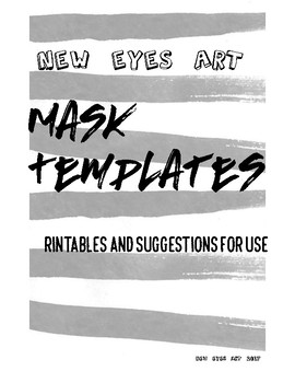 Mask Templates for Costumes or Art History Lessons