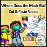 Face Mask Themed Positional Word Cut & Paste Emergent Read