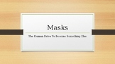 Masks Project Introduction Powerpoint.