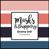 Masks & Puppetry Drama Unit