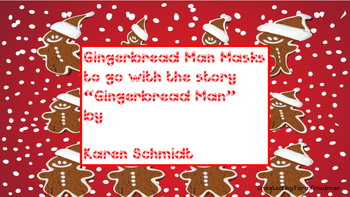"Masks to go along ""The Gingerbread Man"" by Karen Schmidt"