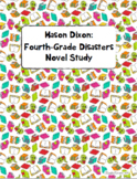 Mason Dixon: Fourth Grade Disasters Novel Study