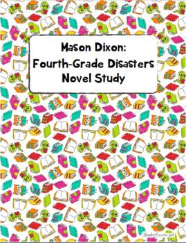 Mason Dixon: Fourth Grade Disasters Novel Study