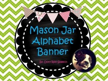 Mason Jar Alphabet Banner