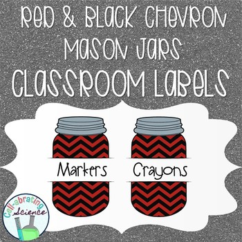 Mason Jar Classroom Labels -- Red & Black Chevron
