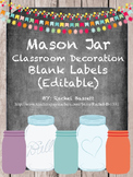 Mason Jar Classroom Theme Blank Labels {Editable}