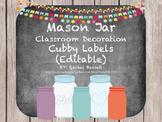 Mason Jar Classroom Theme Cubby Labels {Editable}
