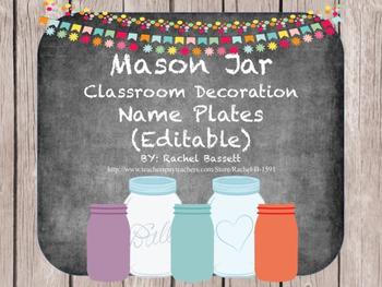 Mason Jar Classroom Theme Desk Name Plates {Editable}