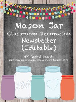 Mason Jar Classroom Theme Newsletter {Editable}