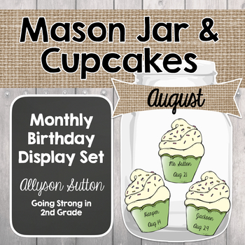 Mason Jar & Cupcakes Classroom Birthday Display