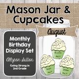 Farmhouse Mason Jar & Cupcakes Classroom Birthday Display