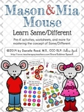 Mason & Mia Mouse: Same/Different