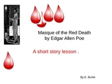 Masque Of The Red Death by Edgar Allen Poe