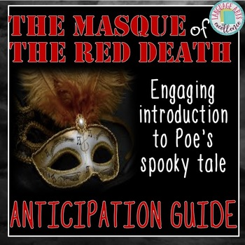 Masque of the Red Death Anticipation Guide & Lesson Plan