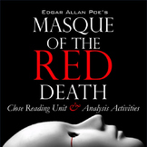 """""""Masque of the Red Death,"""" Poe: Close Reading & Literary Analysis Unit"""