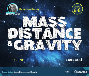 Mass, Distance, and Gravity