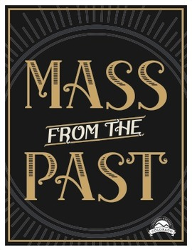 Mass From The Past - Conservation of Matter Lab {Editable}