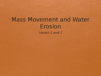 Mass Movement and Water Erosion