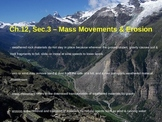 Mass Movements & Erosion