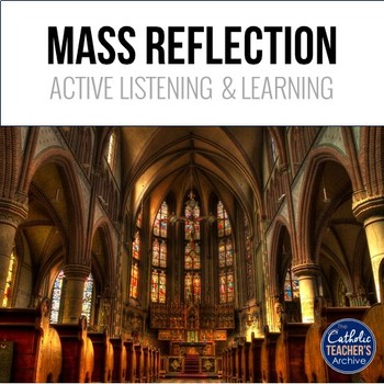 Mass Reflection Activity: Understanding Catholic Worship