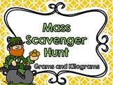 Mass Scavenger Hunt-Grams and Kilograms