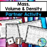 Mass, Volume & Density Partner Activity