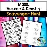 Mass, Volume & Density Scavenger Hunt