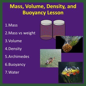 Mass, Volume, Density, and Buoyancy - PowerPoint Lesson and Student Notes
