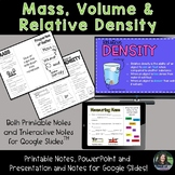 Mass, Volume and Relative Density for Google Slides and Po