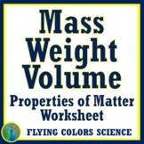 Properties of Matter Mass Weight Volume Worksheet Review