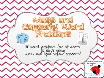 Mass and Capacity Word Problems