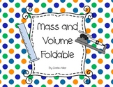 Mass and Volume Foldable for Math and Science