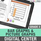 Bar Graphs and Picture Graphs 3rd Grade Google Classroom Math Center   3.MD.3