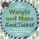 Mass and Weight Exit Ticket