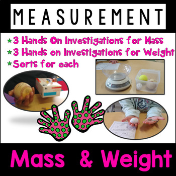 Mass and Weight Hands On Exploration