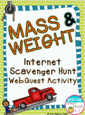Mass and Weight Internet Scavenger Hunt WebQuest Activity
