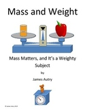 Mass and Weight.  Using and Making Balances and Scales
