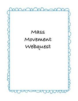Mass movement webquest