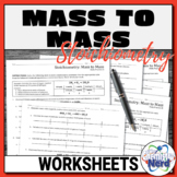 Mass to Mass Stoichiometry Worksheets   Printable and Digital