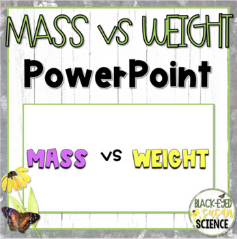Mass vs Weight Doodle Notes - Power Point