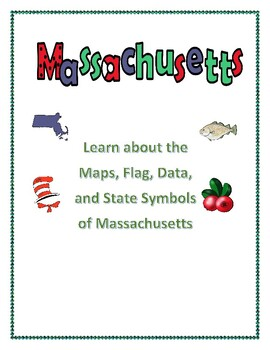 Massachusetts Geography, Maps, Flag, Data, and Assessment