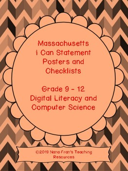 Massachusetts Grade 9-12 Digital Literacy and Computer Science I Can Posters
