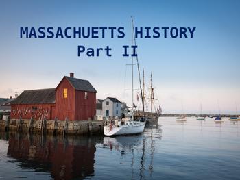 Massachusetts History PowerPoint - Part II