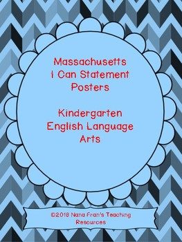 Massachusetts K ELA Learning Target I Can Statements and Checklists