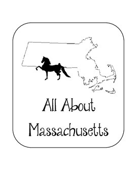 Massachusetts Lapbook/Interactive Notebook.  US State History and Geography