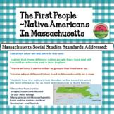Massachusetts:  Native Americans, Part 1